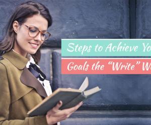 Steps to Achieve Goals