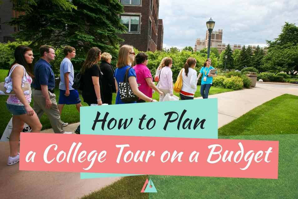 How to Plan a College Tour on a Budget