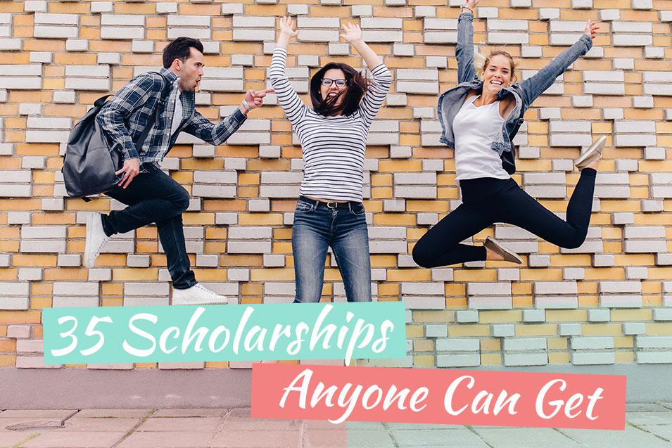 Different Scholarships that Anyone Can Get