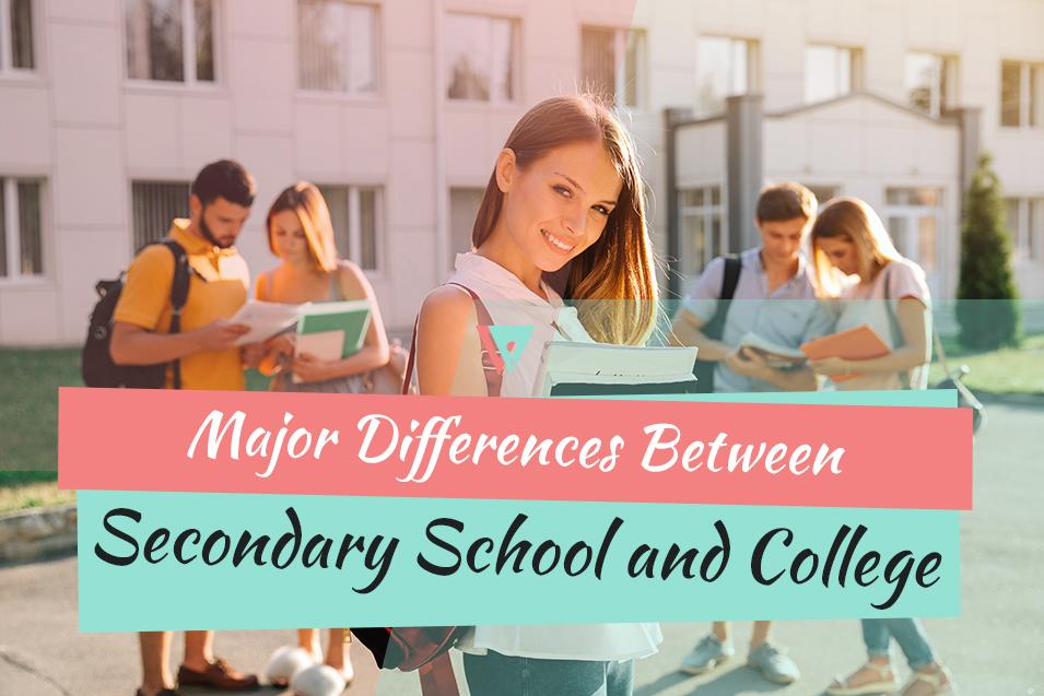 Secondary School and College: What is Different